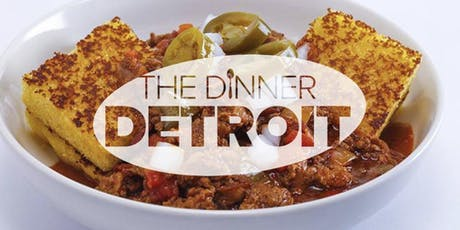 The Dinner Detroit: The Return of Fall Chili Cook Off (FREE) tickets