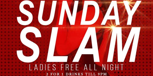 Sunday Slam Day Party