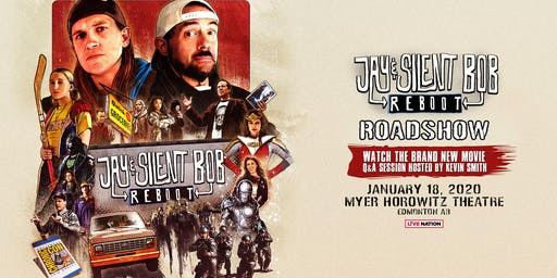 Jay & Silent Bob Reboot Roadshow with Kevin Smith