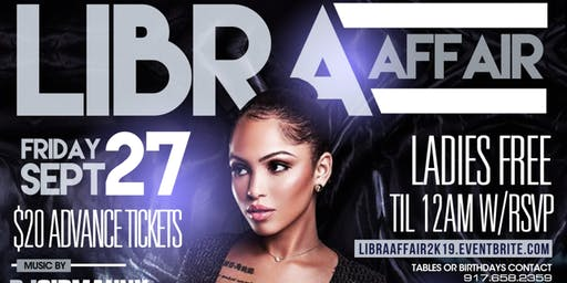 "THE OFFICIAL ""LIBRA AFFAIR"" W/ POWER 105 DJ NORIE (LADIES NO COVER W/ RSVP)"