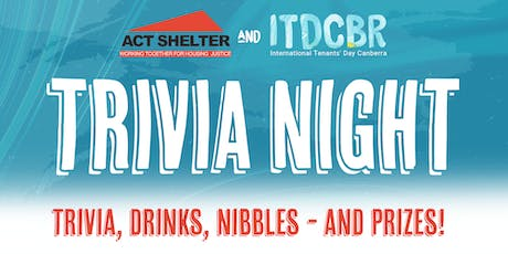 ACT Shelter & International Tenants Day Canberra Trivia Night Wednesday 9 OCT 2019 tickets
