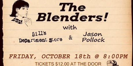 The Blenders Reunion at The Union 10/18/19! tickets