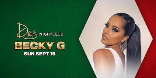 Drais Nightclub w/BECKY G