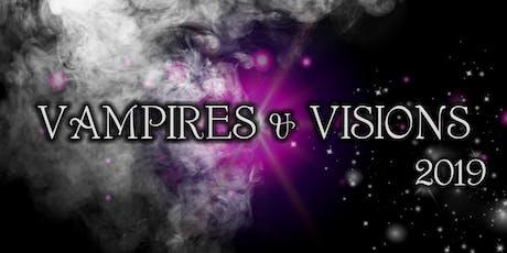 Vampires & Visions 2019 tickets