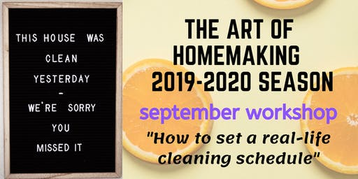 "The Art of Homemaking: ""A Time for Everything-Even Cleaning"""