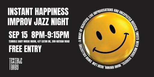 Instant Happiness Improv Jazz Night