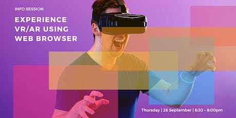 Info Session: Experience VR/AR using web browser tickets
