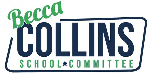 Becca Collins for School Committee Campaign Social