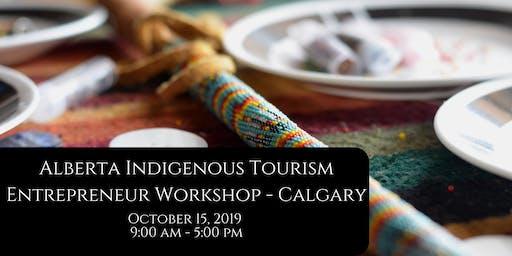 Alberta Indigenous Tourism Entrepreneur Workshop - Calgary