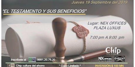 """""""El testamento y sus beneficios"""" boletos"""