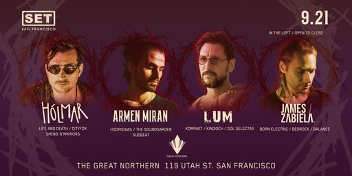 Holmar, Armen Miran, Lum & James Zabiela at The Great Northern