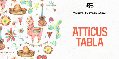 Atticus Tabla — Chef's Tasting Menu tickets