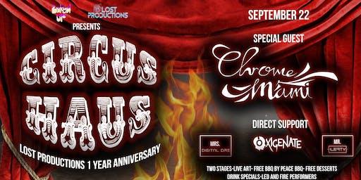 Circus Haus ft. Chrome Mami
