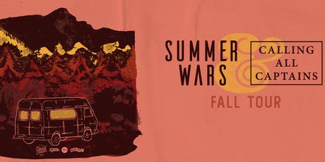 Summer Wars / Calling All Captains tickets