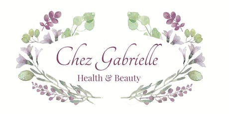 Introducing Chez Gabrielle: Health & Beauty tickets