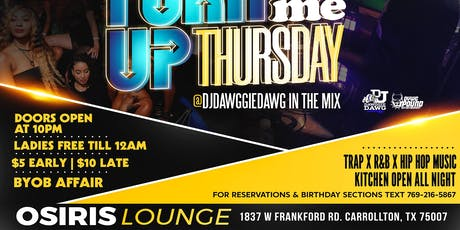 Turn Me Up Thursday tickets