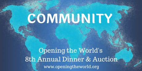 Opening the World's 8th Annual Dinner and Auction tickets