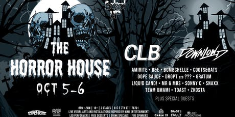 The Horror House ft. CLB, Downlowd tickets