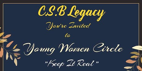 "Young Women Circle ""Keep it Real"" tickets"