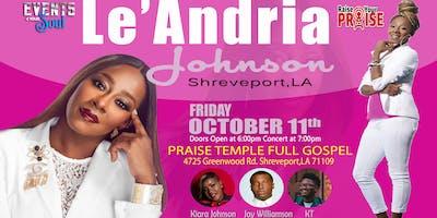 Le'Andria Johnson Live In Shreveport, LA
