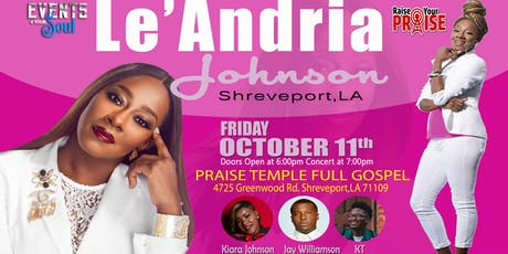 Le'Andria Johnson Live In Shreveport, LA tickets