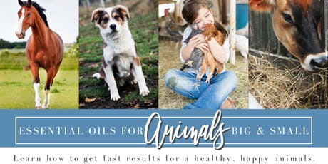 Essential Oils for Animals Big & Small tickets