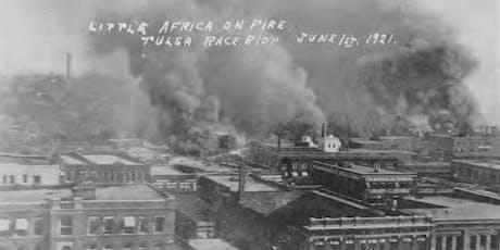 Public Forum: 1921 Tulsa Race MassacreCentennial Commission Projects tickets