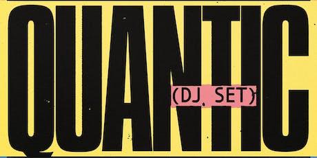 Quantic (DJ set), Darker Than Wax, Justin Strauss, Billy Caldwell tickets