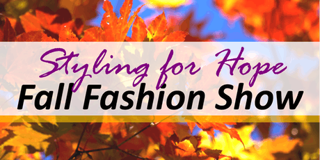 Styling for Hope Fall Fashion Show tickets