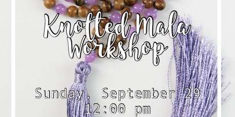 LHLC - Knotted Mala Workshop tickets