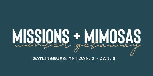 Missions + Mimosas: Ladies' Winter Getaway