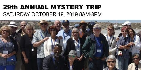 ROTARY CLUB OF SAN PEDRO - MYSTERY TRIP!!! tickets