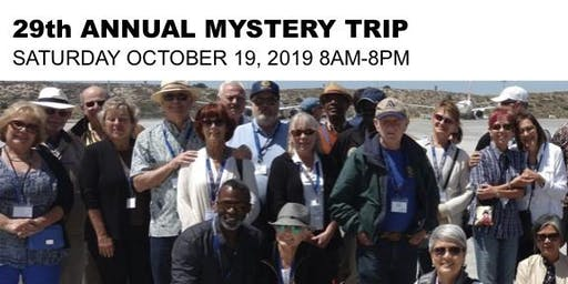 ROTARY CLUB OF SAN PEDRO - MYSTERY TRIP!!!