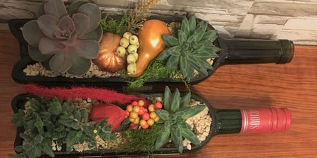 Fall Inspired Wine bottle gardens! tickets