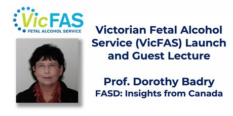 VicFAS Launch & Guest Lecture - Prof. Dorothy Badry tickets