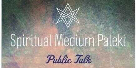 Spiritual Medium Talk by Paleki (Moncton)