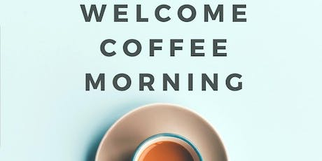 Welcome Coffee Morning tickets