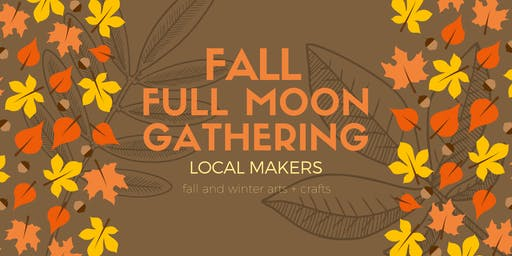 Fall Full Moon Gathering