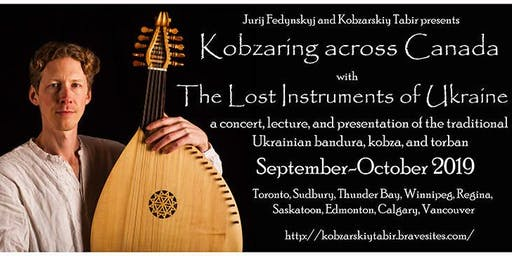 Kobzaring Across Canada - The Lost Instruments of Ukraine