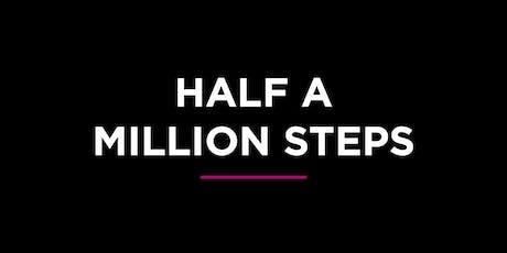 Half a Million Steps - Tamworth tickets