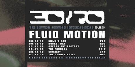 30/70 (Rhythm Section ITL, MEL) @ MOJOS BAR tickets