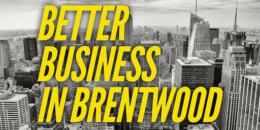 Better Business in Brentwood