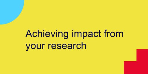 Achieving Impact from your Research