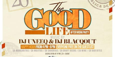 The Good Life After Work Friday's @ Havana Cafe Castle Hill tickets