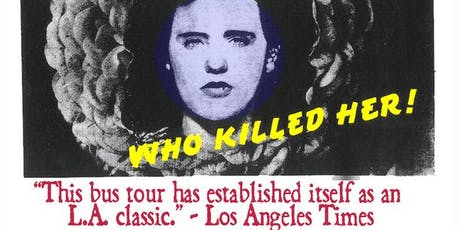 Esotouric's The Real Black Dahlia true crime tour tickets