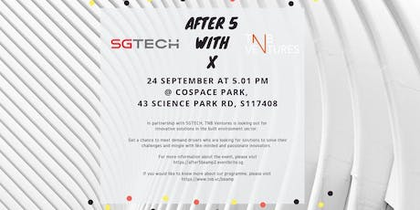After 5 with TNB Ventures X SGTECH tickets