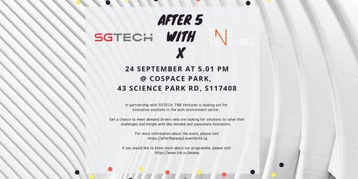 After 5 with TNB Ventures X SGTECH