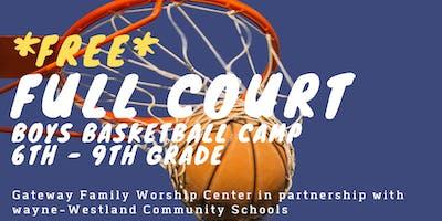 *FREE* Full Court Boys Basketball Camp (6th - 9th Grade)
