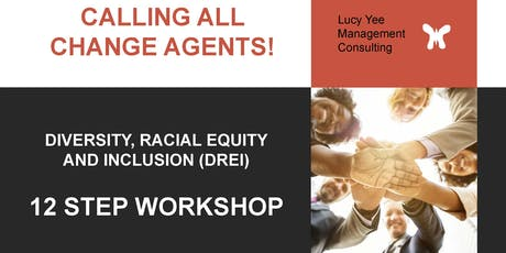 DREI (Diversity, Racial Equity & Inclusion) 12 Step - Workshop tickets