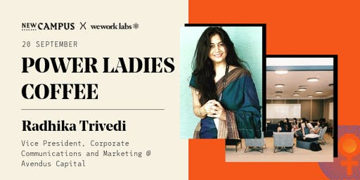 Power Ladies Coffee Ep.4: Radhika Trivedi, VP @ Avendus Capital
